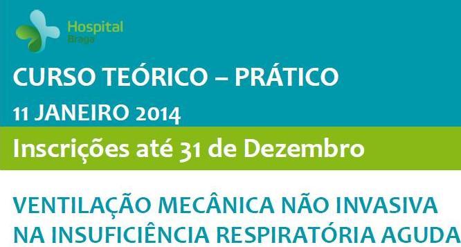 hospital-de-braga-Curso Teórico Prático | Ventilação Mecânica Não Invasiva na Insuficiência Respiratória Aguda