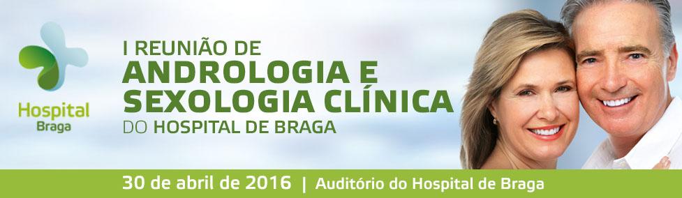 hospital-de-braga-I Reunião de Andrologia e Sexologia Clínica do Hospital de Braga