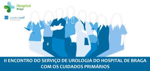 hospital-de-braga-II Reunião do Serviço de Urologia do Hospital de Braga com os Cuidados Primários