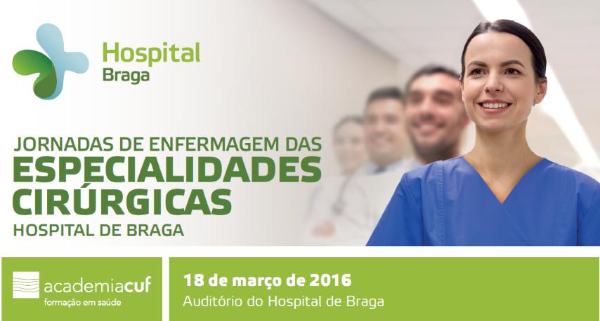 hospital-de-braga-Jornadas de Enfermagem das Especialidades Cirúrgicas do Hospital de Braga