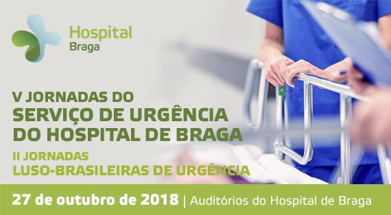 hospital-de-braga-V Jornadas do Serviço de Urgência do Hospital de Braga – II Jornadas Luso-Brasileiras de Urgência