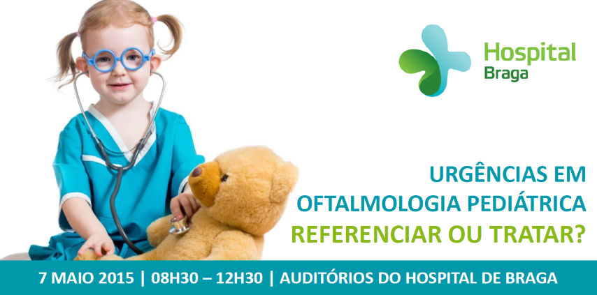 hospital-de-braga-Workshop Urgências em Oftalmologia Pediátrica