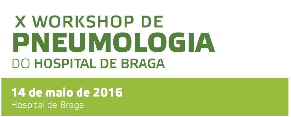hospital-de-braga-X Workshop de Pneumologia - Doença Broncopulmonar Obstrutiva