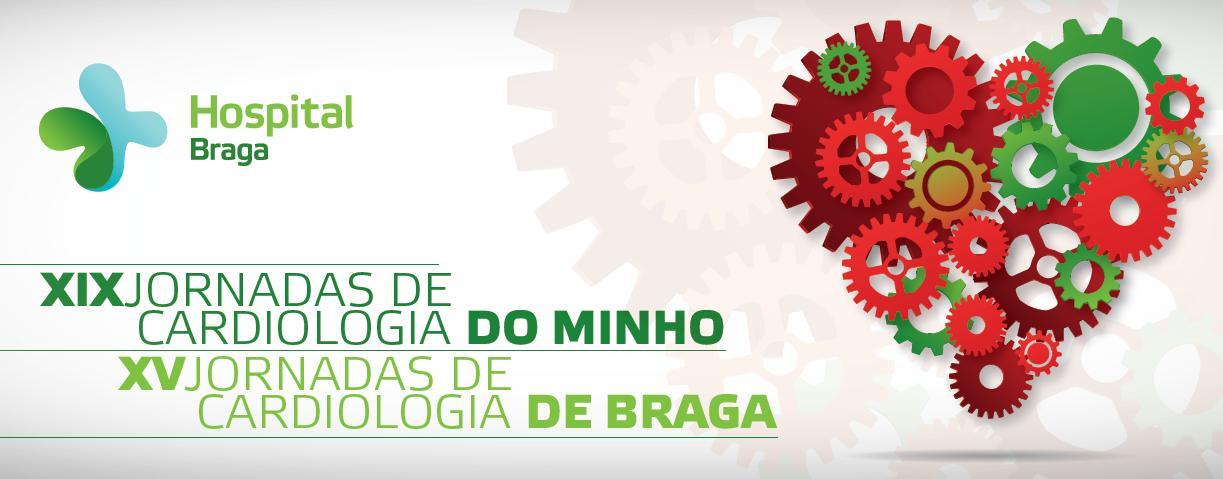 hospital-de-braga-XIX Jornadas de Cardiologia do Minho/XV Jornadas de Cardiologia de Braga